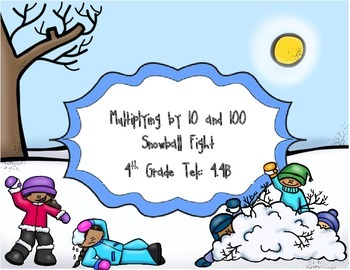 Snowball Fight: Multiplying by 10 and 100 Tek: 4.4B
