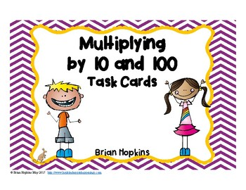 Multiplying by 10's and 100's Task Cards