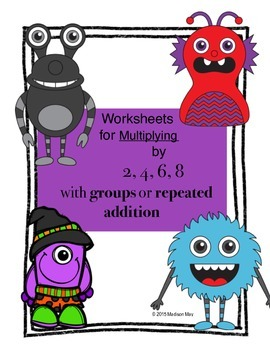 Multiplying by 2, 4, 6, 8 using groups or repeated addition