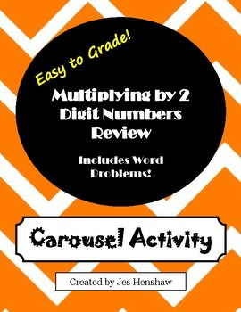 Multiplying by 2 Digit Numbers CAROUSEL ACTIVITY