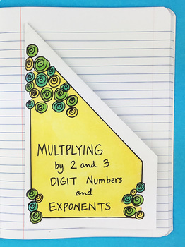 Doodle Notes - Multiplying by 2 & 3 Digit Numbers & Exponents Notebook Foldable