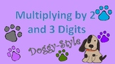 Multiplying by 2 and 3 Digits Using the Puppy Dog Trick