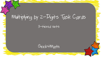 Multiplying by 2-digits Task Cards -3 Tiers