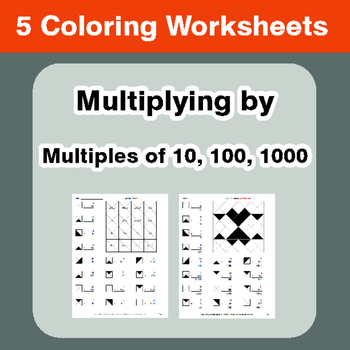 Multiplying by Multiples of 10, 100, 1000 - Coloring Worksheets