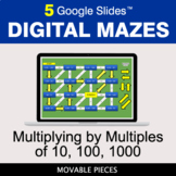 Multiplying by Multiples of 10, 100, 1000 | Digital Mazes