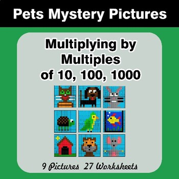 Multiplying by Multiples of 10, 100, 1000 - Math Mystery Pictures - Pets