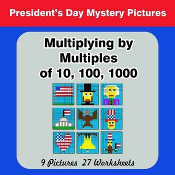 Multiplying by Multiples of 10, 100, 1000 - President's Day Mystery Pictures