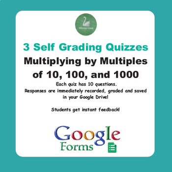 Multiplying by Multiples of 10, 100 - Quiz with Google Forms
