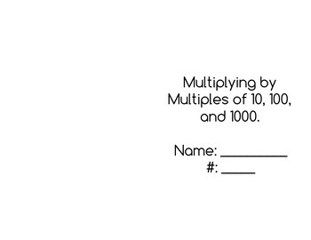Multiplying by Multiples of 10, 100, and 1000 Booklet