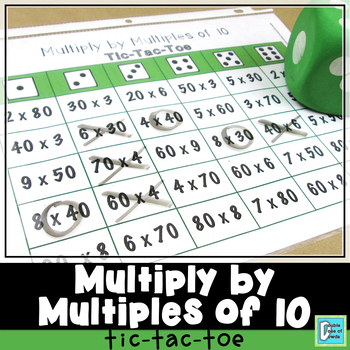 Multiplying by Multiples of 10 Tic-Tac-Toe Game