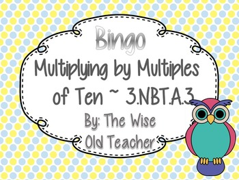Multiplying by Multiples of Ten Bingo Game PowerPoint with Blank Cards 3.NBT.A.3