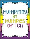 Multiplying by Multiples of Ten Digital and Worksheet Vers