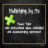 Multiplying by Nines