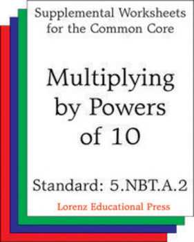 Multiplying by Powers of 10 (CCSS 5.NBT.A.2)