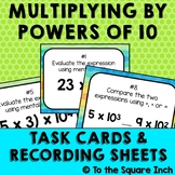 Multiplying by Powers of 10 Task Cards