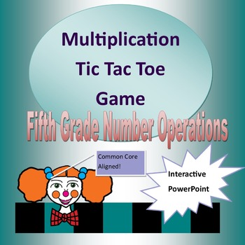 Multiplying by Powers of Ten Tic Tac Toe for Fifth Grade