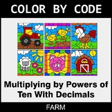 Multiplying by Powers of Ten With Decimals - Color by Code - Farm
