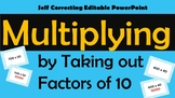 Multiplying by Taking Out Factors of 10