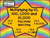 Multiplying  by 10, 100, 1,000, nd 10,000 - A Matching Activity