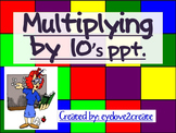 Multiplying by Tens {Interactive Power Point}