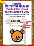 Multiplying decimals puzzle activity 2 versions (Level 7)
