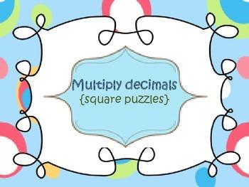 Decimals {multiplying...square puzzles}