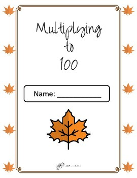 Multiplying to 100 Fall Booklet
