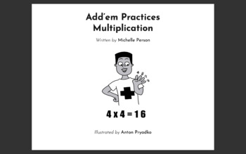 Multiplying with Add'em and friends