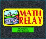 Multiplying with Decimals -- Class Relay