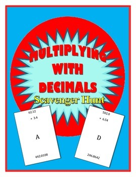 Multiplying with Decimals Scavenger Hunt