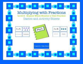 Multiplying with Fractions: Level 2 Games & Student Activity Sheets