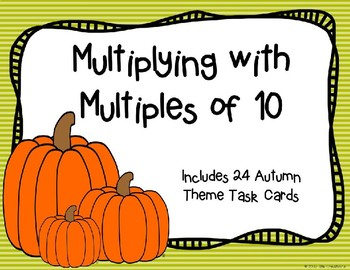Multiplying with Multiples of 10 (Autumn Theme}