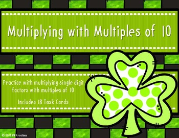 Multiplying with Multiples of 10 {St. Patrick's Day}