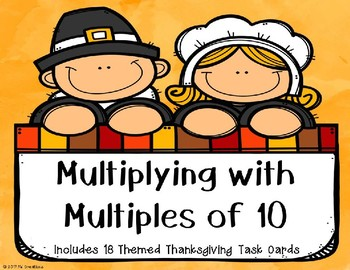 Multiplying with Multiples of 10 (Thanksgiving Theme}