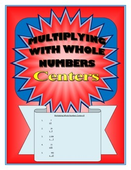 Multiplying with Whole Numbers Centers