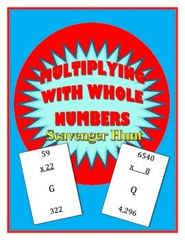 Multiplying with Whole Numbers Scavenger Hunt