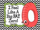 I Feel Like a Big Fat Zero!  Multiplying with Zero CCSS 5.NBT.2