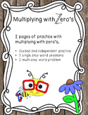 Multiplying with Zero's Practice