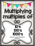 Multiplying with multiples of 10's, 100's, and 1000's!