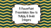 Multiplying/Dividing Positive/Negative Numbers Powerpoint Lesson 7th & 8th Grade