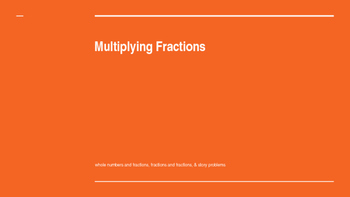 Multiplying Fractions powerpoint