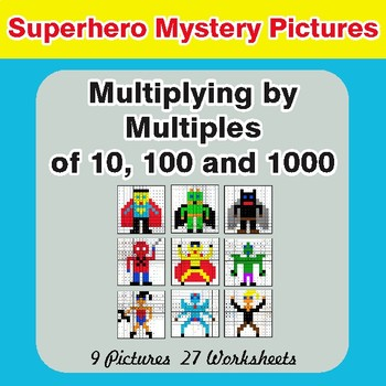 Multipying by Multiples of 10, 100, 1000 - Superhero Mystery Pictures