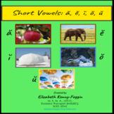 Distance Learning:  Short Vowels a, e, i, o, u