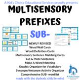 Multisensory Prefixes: SUB-