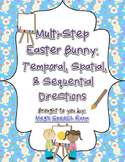 Multistep Easter Bunny: Temporal, Spatial, & Sequential Directions