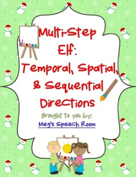 Multistep Elf: Temporal, Spatial, & Sequential Directions