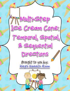Multistep Ice Cream Cone: Temporal, Spatial, & Sequential