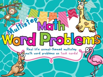 Multistep Math Word Problems - Animals!