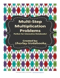 Multistep Multiplication Problems Interactive Notebook