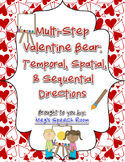 Multistep Valentine Bear: Temporal, Spatial, & Sequential Directions